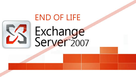 Exchange 2007 End of Life