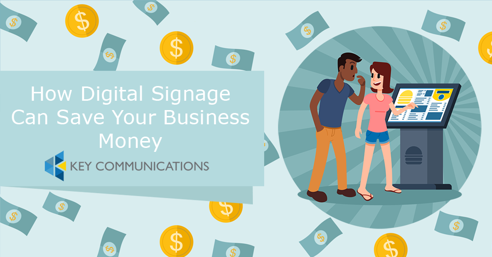 Save Money and Make an Impression with Digital Signage